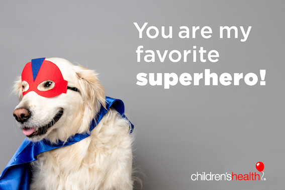 Puppy with message: You are my favorite superhero!